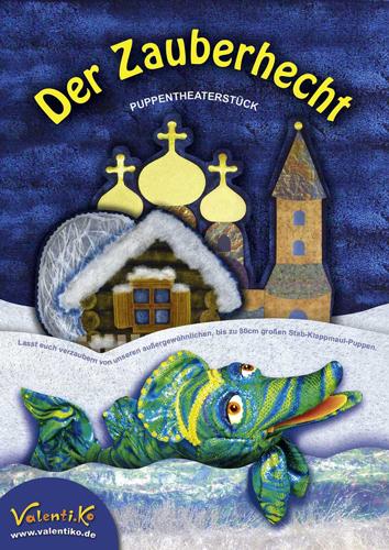 Valentiko_Plakat Puppentheaterstueck: Der Zauberhecht